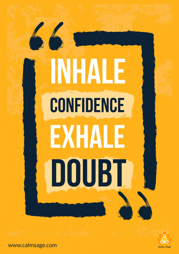Breathe In The Air Of Confidence
