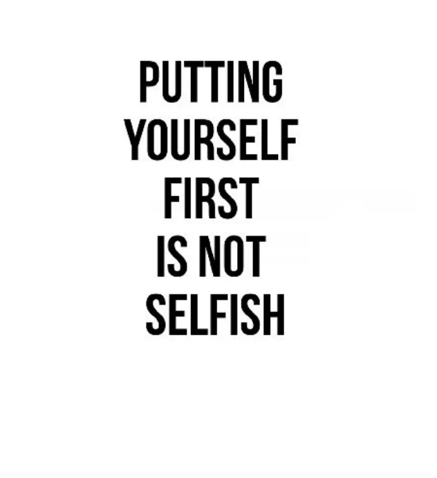Not Putting Yourself First