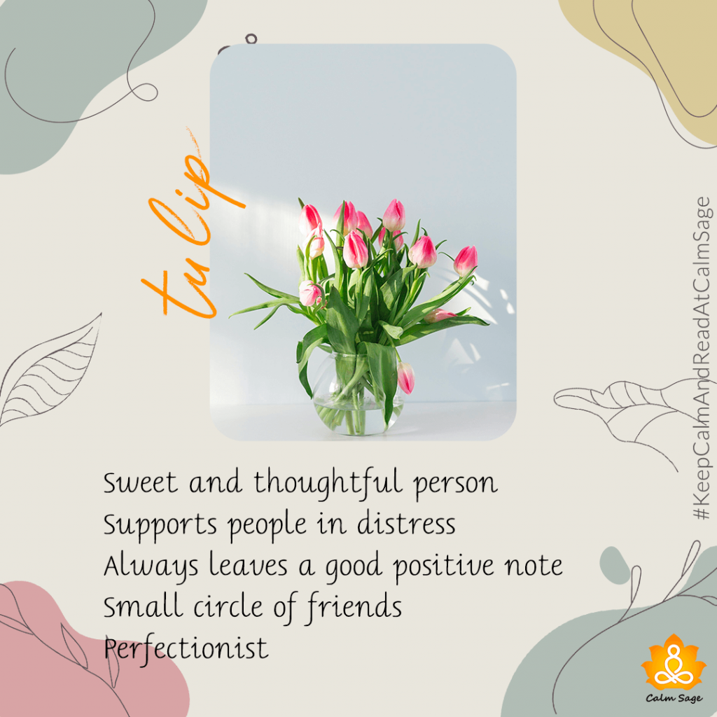 sweet and thoughtful person -tulip