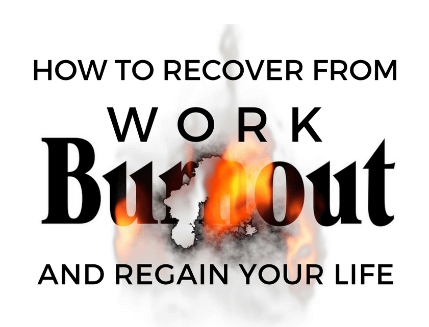 Recover from Work burnout