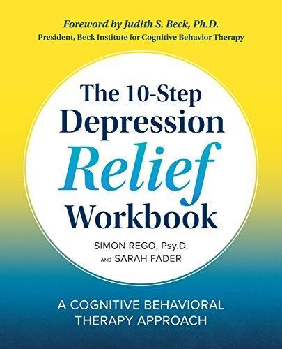 the 10-Step Depression Relief Workbook