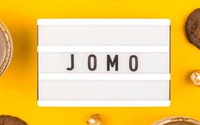 Time to Cherish JOMO