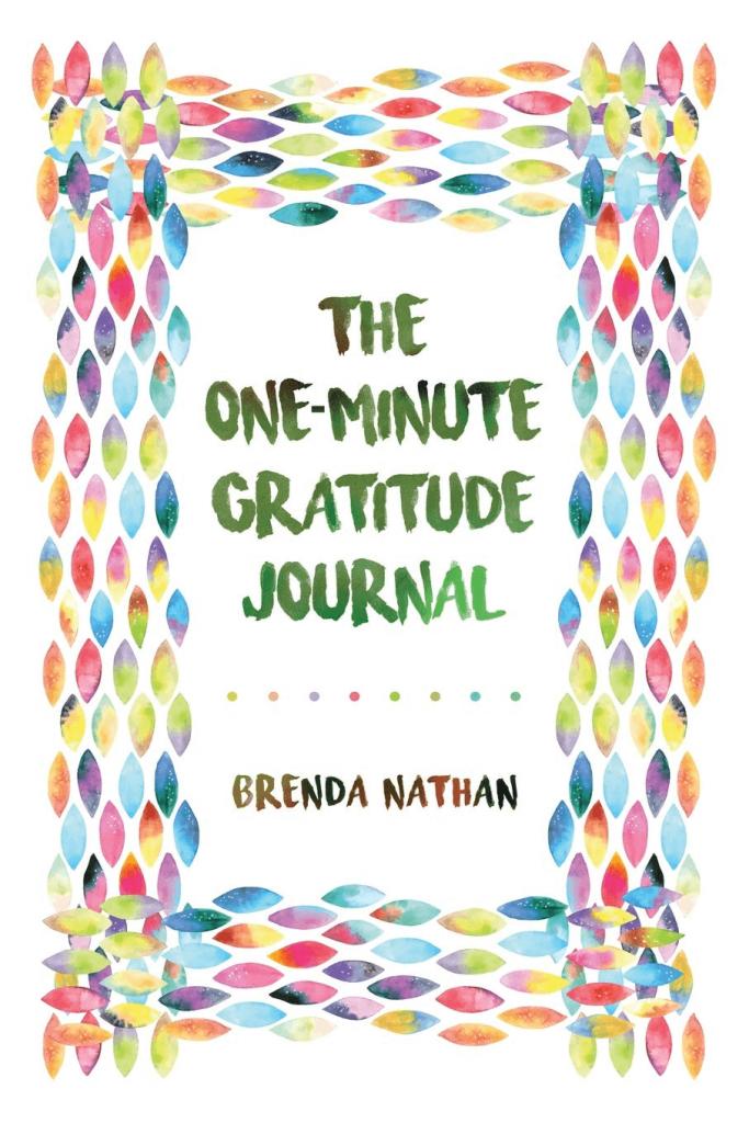 Gratitude Journal by Brenda Natha