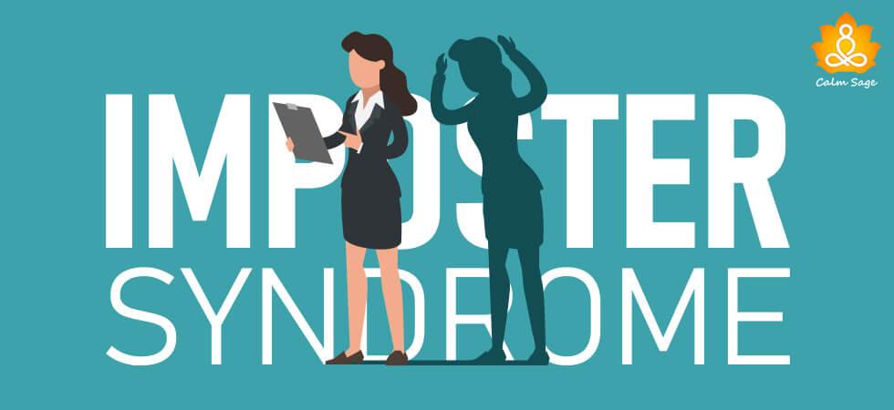 Impostor syndrome- Symptoms & Treatment