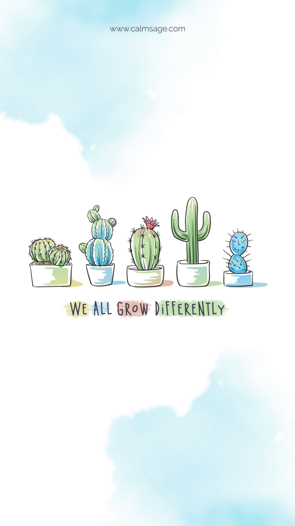We all grow differently - MobileWallpaper