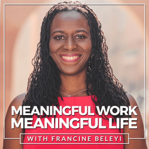 Meaningful Work, Meaningful Life