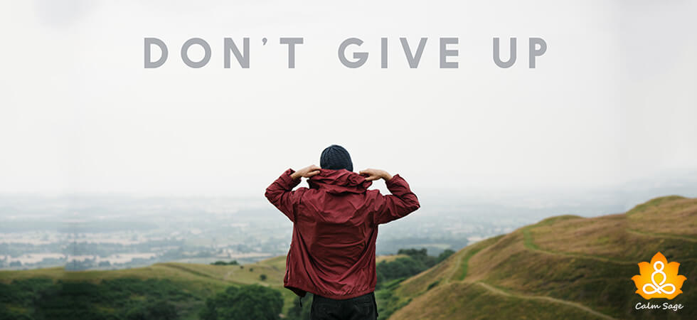 When You Feel Like Giving Up, It's Time To Rethink