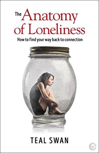 Anatomy Of Loneliness