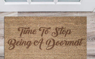 Time For You To Stop Being A Doormat Personality