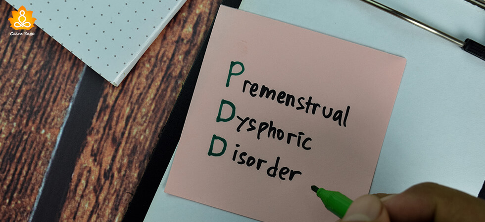 A Comprehensive Guide To Premenstrual Dysphoric Disorder