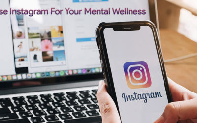 How To Optimize Instagram For Your Mental Wellness