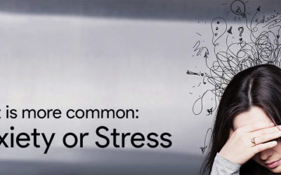 Why are Stress and Anxiety Becoming So Common Today