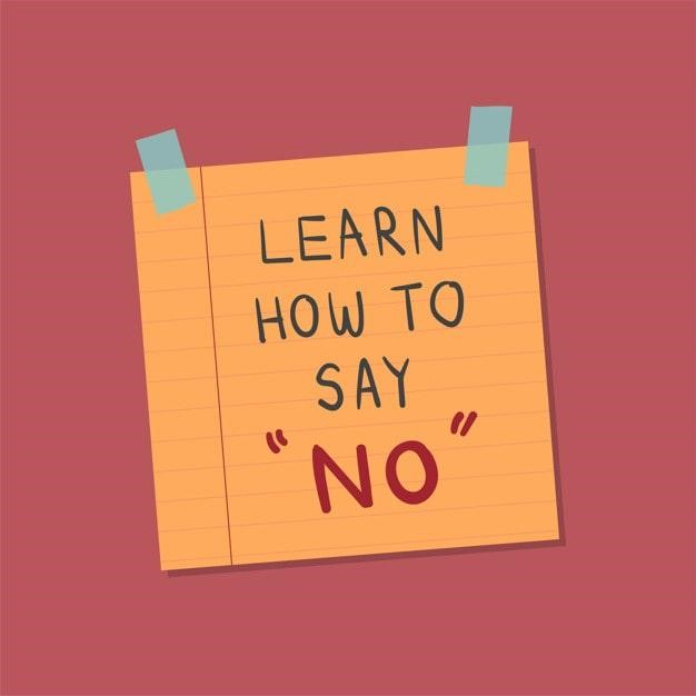 """Learn When To Say """"NO"""""""