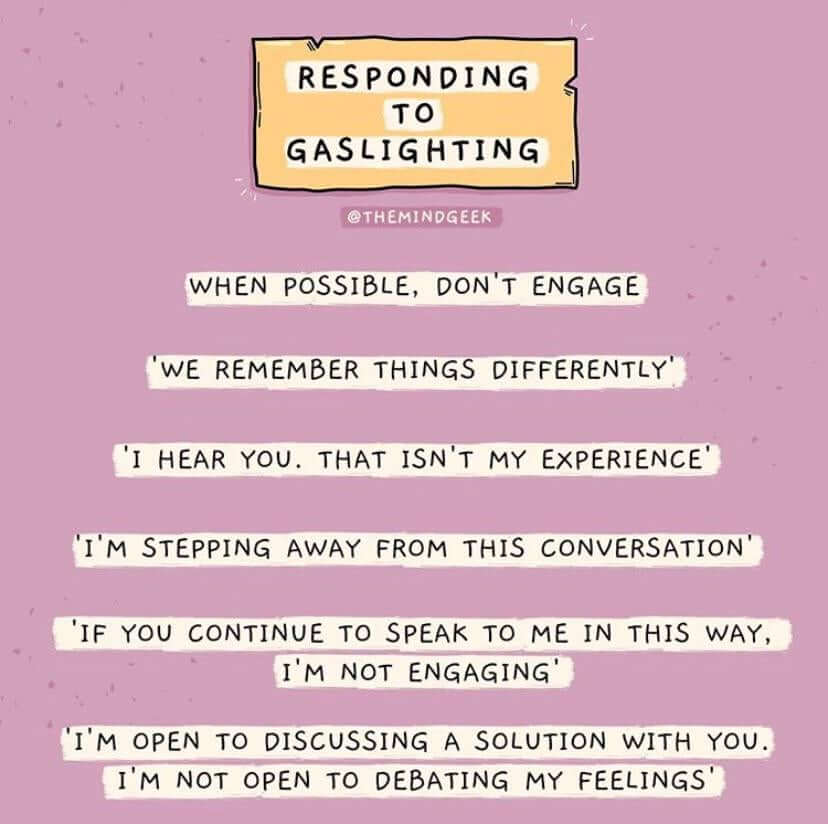 how to respond to Gaslighting