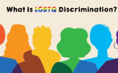 What Is LGBTQ Discrimination