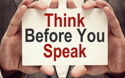 reasons think before you speak