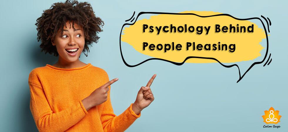 Psychology Behind People Pleasing